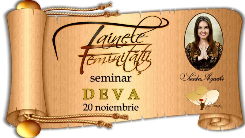 http://suada.ro/deva-seminar-tainele-feminitatii/
