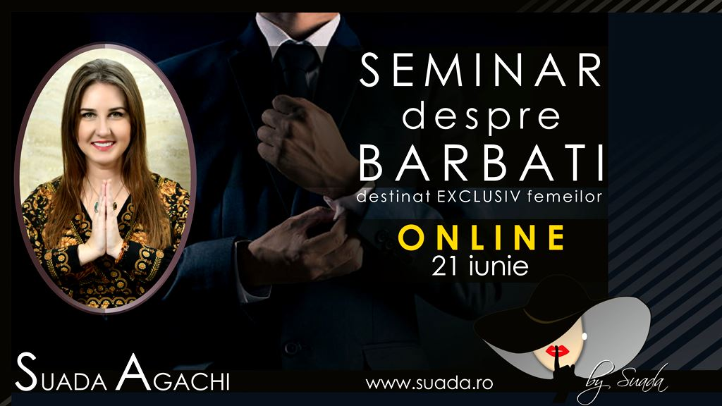http://suada.ro/seminar-despre-barbati-online-cu-suada/