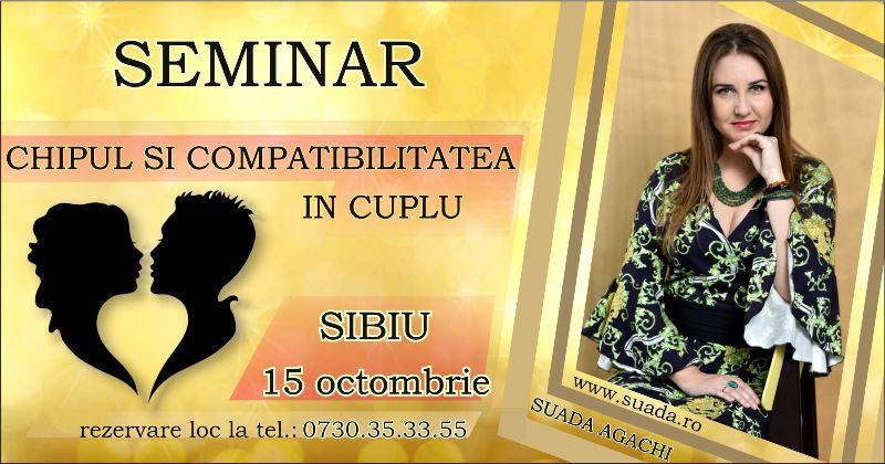"""Sibiu – Seminar """"Chipul si Compatibilitatea in Cuplu"""""""