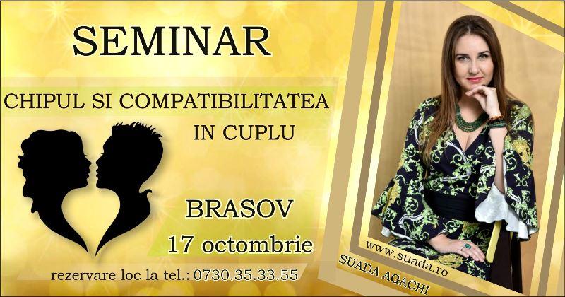 """Brasov – Seminar """"Chipul si Compatibilitatea in Cuplu"""""""