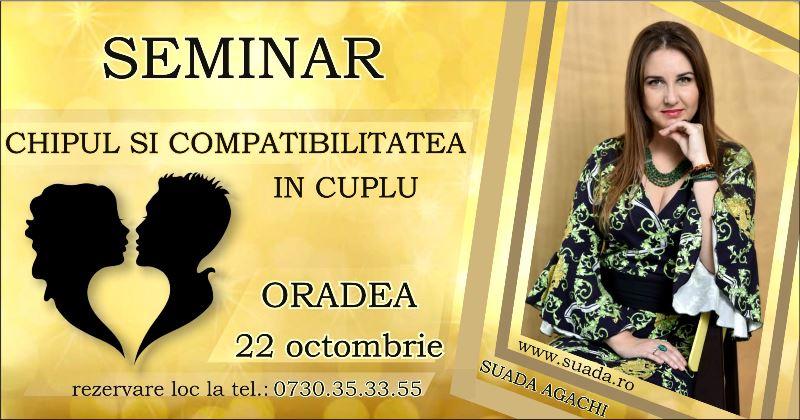 """Oradea – Seminar """"Chipul si Compatibilitatea in Cuplu"""""""