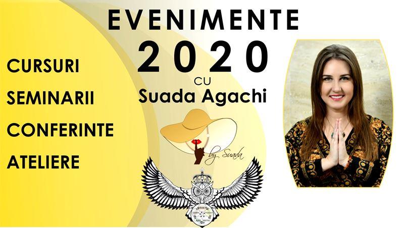 EVENIMENTE in 2020 cu Suada Agachi